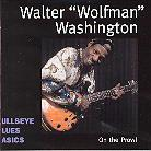 Walter Wolfman Washington - On The Prowl - Best Of
