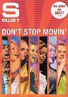 S Club 7 - Don't stop movin'