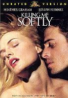 Killing me softly (2002) (Unrated)