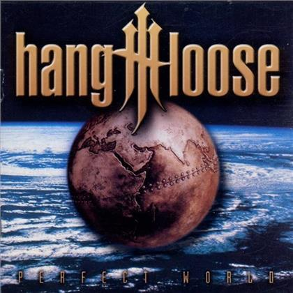 Hang Loose - Perfect World