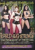 Lord of the g-strings - The femaleship of the string (Uncut)