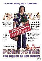 Porn Star: The legend of Ron Jeremy (Uncut, Unrated)