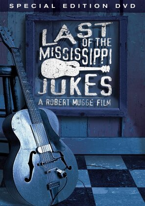 Last of the Mississippi Jukes (2003) (Special Edition)