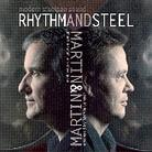 Rhythm And Steel - Martin & Martin