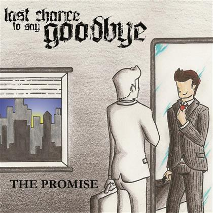 Last Chance To Say Goodbye - Promise