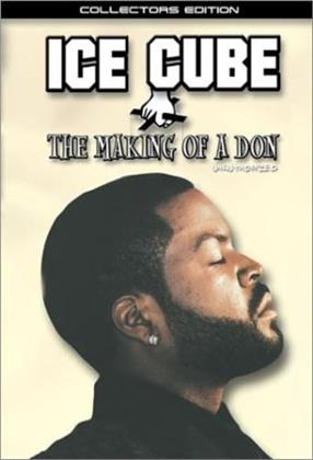 Ice Cube - The making of a Don (Collector's Edition)