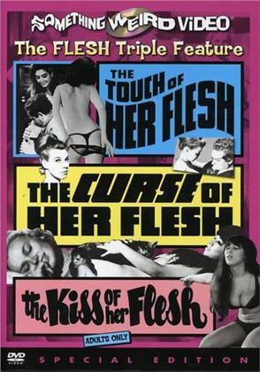 The touch of her flesh / The curse of her flesh / The kiss of her flesh (s/w)