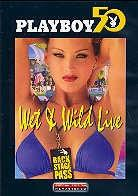 Playboy - Wet & wild Live (Limited Edition)