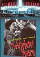 The violent years (1956) (s/w, Unrated)