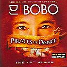 DJ Bobo - Pirates Of Dance (Limited Edition, CD + DVD)