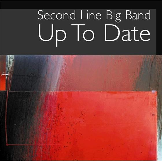 Second Line Big Band - Up To Date