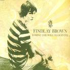 Findlay Brown - Losing The Will To Survive