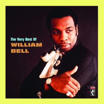 William Bell - Very Best Of