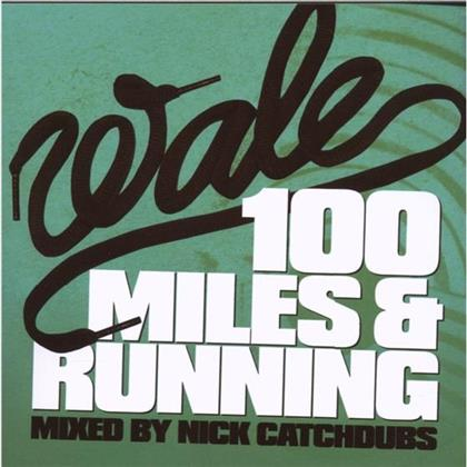 Wale - 100 Miles And Running