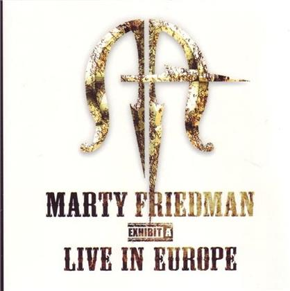 Marty Friedman - Exhibit - Live In Europe