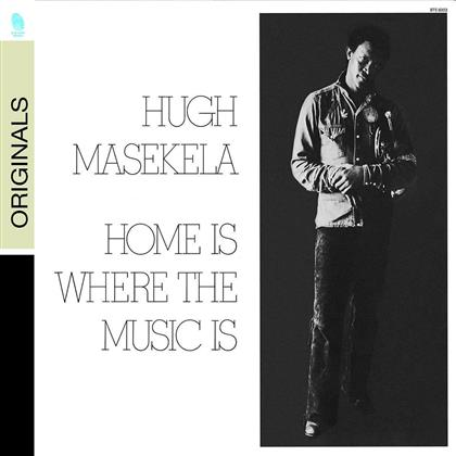 Hugh Masekela - Home Is Where The Music Is (Remastered)