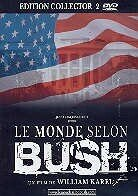 Le monde selon Bush (Collector's Edition, 2 DVDs)