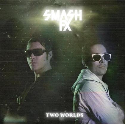 Smash Fx - Two Worlds (2 CDs)