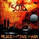 Soja (Soldiers Of Jah Army) - Peace In A Time Of War