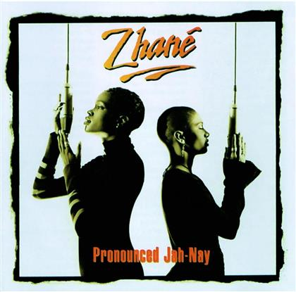 Zhane - Pronounced Jah-Nay