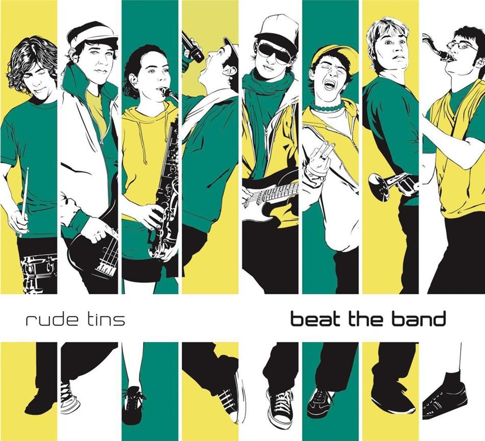 Rude Tins - Beat The Band