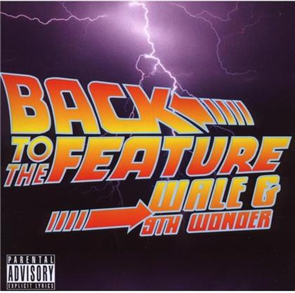 Wale & 9th Wonder (Little Brother) - Back To Feature