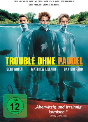 Trouble ohne Paddel - Without a paddle