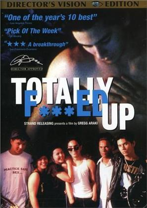 Totally f***ed up (Unrated)