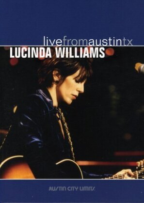 Lucinda Williams - Live from Austin TX (Remastered)
