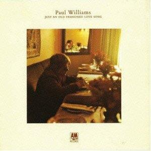 Paul Williams - Just An Old Fashioned (Remastered)