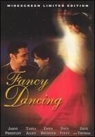 Fancy dancing (Limited Edition)