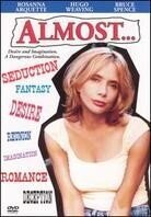 Almost (Unrated)