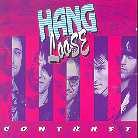 Hang Loose - Contrast