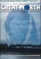 Great north (Collector's Edition, Imax, 2 DVDs + CD)