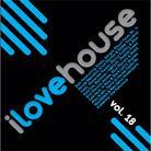 I Love House - Various - Vol. 18 (Remastered)