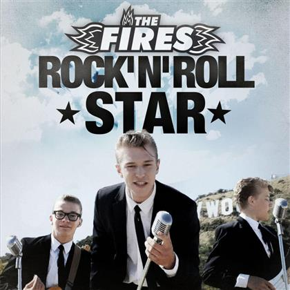 The Fires - Rock'n'roll Star
