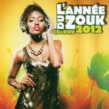 L'annee Du Zouk - Various - 2012 (CD + DVD)