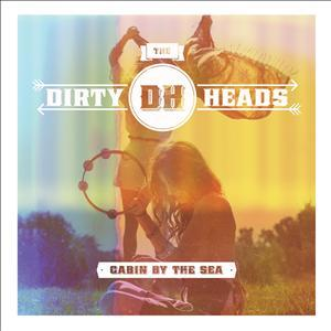 Dirty Heads - Cabin By The Sea (CD + DVD)