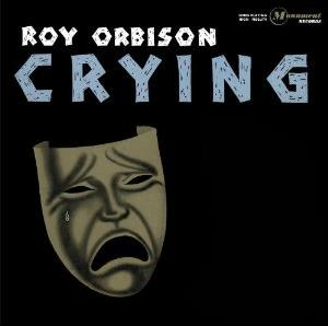 Roy Orbison - Crying - Limited Papersleeve (Remastered)