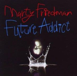 Marty Friedman - Future Addict (New Version)