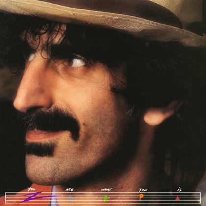 Frank Zappa - You Are What You Is (Neuauflage)