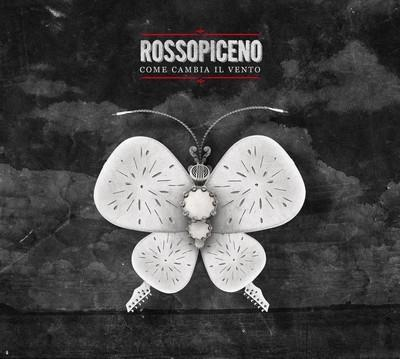 Rossopiceno - Come Cambia Il Vento (Remastered)
