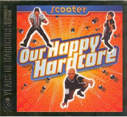Scooter - Our Happy Hardcore (20 Years Of Hardcore - Expanded Edition, Remastered, 2 CDs)