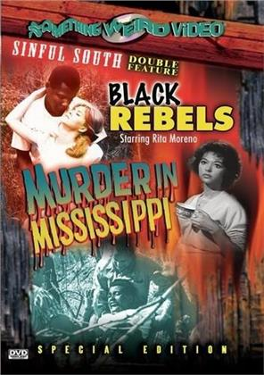 Black rebels / Murder in Mississippi (Special Edition)
