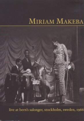 Makeba Miriam - Live at Bern's Salonger, Stockholm Sweden 1966