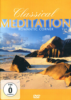 Classical Meditation - Vol. 3 - Romantic corner