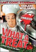 Harland Williams - What a treat (Unrated)