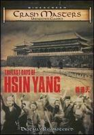The Last Days of Hsin Yang (Remastered)