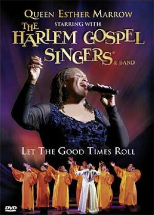 Marrow Queen Esther & The Harlem Gospel Singers - Let the good times roll
