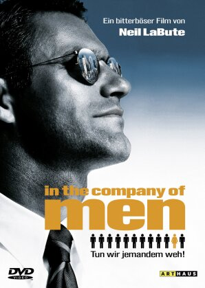 In the Company of Men (1997) (Arthaus)